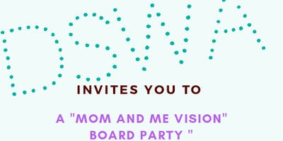 Mom And Me Vision Board Party