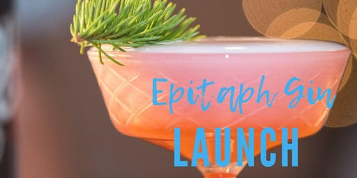 Epitaph Gin Launch Party