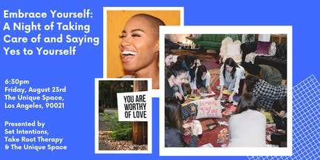 Embrace Yourself: A Night of Taking Care of and Saying Yes to Yourself  tickets