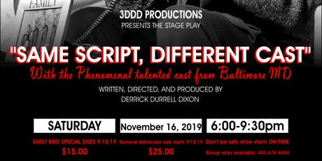 """The Stage play, """"Same Script, Different Cast"""" tickets"""