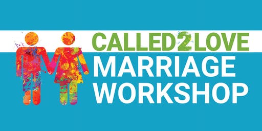 Called 2 Love Marriage Workshop