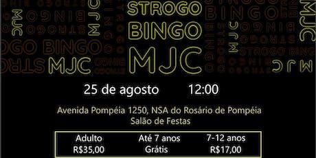 StrogoBingo - MJC Pompéia ingressos