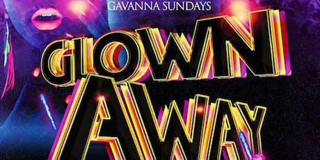 Glown Away 2k19 - Labor Day Sunday at Gavanna W/ Manu & Kevin Reinoso from Miami 9.1 tickets