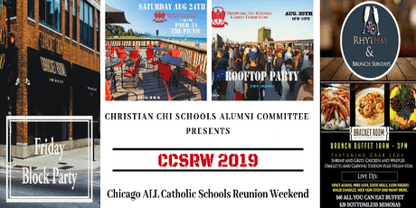 Chicago's ALL Catholic Elementary & HS Reunion Weekend Events tickets