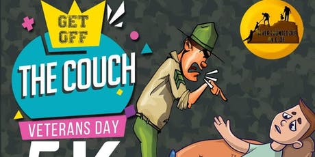 """""""Get off the Couch"""" Veterans Day 5k (fun run and 1 Mile walk) and Festival. tickets"""