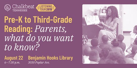 Pre-K to Third-Grade Reading: Parents, what do you want to know? tickets