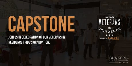 Bay Area Capstone! WeWork Veterans in Residence Powered by Bunker Labs tickets