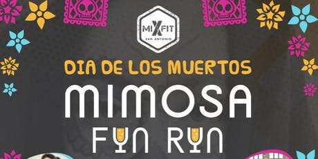 Dia De Los Muertos Mimosa Fun Run tickets