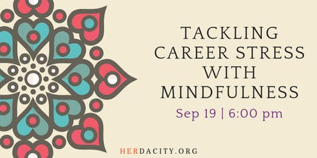 Tackling Career Stress with Mindfulness tickets