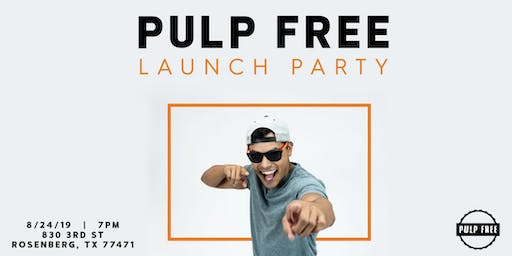 Pulp Free Launch Party