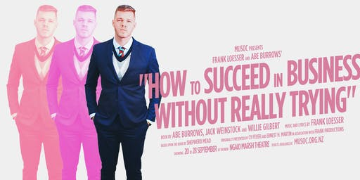 MUSOC presents How to Succeed in Business Without Really Trying