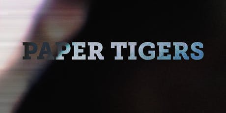 "Fall Film Screening of ""Paper Tigers"" at CITY tickets"