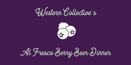 Western Collective al Fresco Berry Beer Dinner tickets