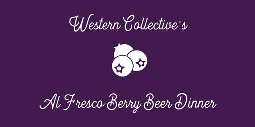 Western Collective al Fresco Berry Beer Dinner