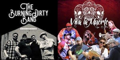 Burning Dirty Band and Viva La Muerte w/ District Champion