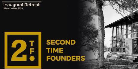 Second Time Founders' Inaugural Retreat tickets