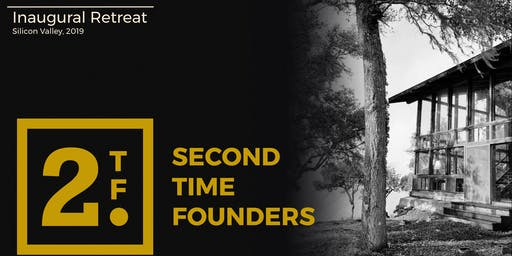 Second Time Founders' Inaugural Retreat