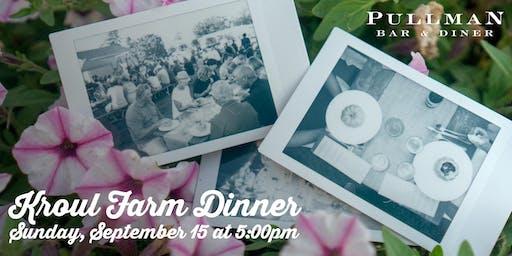 Pullman's Kroul Farm Dinner