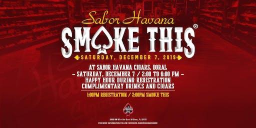 SABOR HAVANA CIGARS SMOKETHIS® 2019