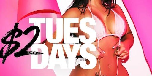 $2 Drinks All Night $2 Tuesdays