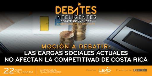 Debate Inteligente-Moción: Las Cargas Sociales no Afectan la Competitividad