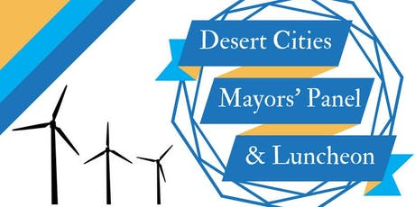 Desert Cities Mayors Panel & Luncheon 2019 tickets