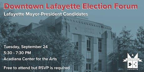 Downtown Lafayette Election Forum: Lafayette Mayor-President tickets