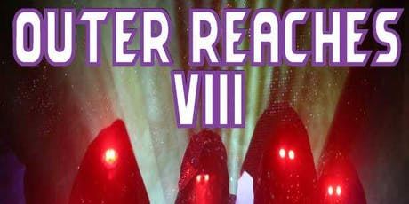 OUTER REACHES VIII tickets