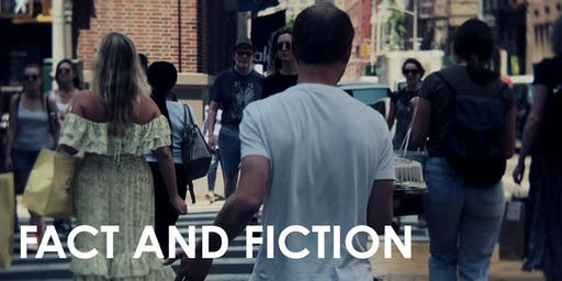 Fact and Fiction - Get Smart Film Festival