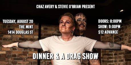 Dinner & A Drag Show VI tickets