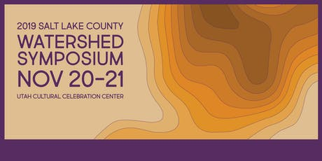 2019 Salt Lake County Watershed Symposium tickets