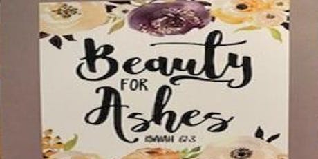 """BEAUTY FOR ASHES"" tickets"