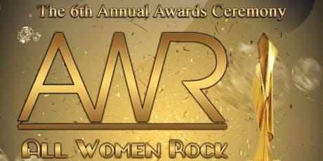 All Women Rock 6th Annual Award Celebration tickets
