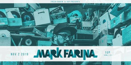 Mark Farina at 1Up tickets