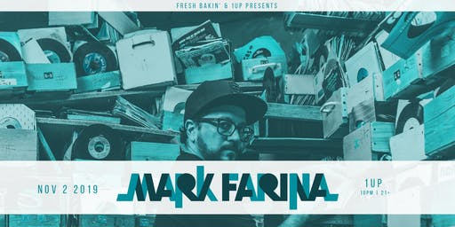 Mark Farina at 1Up