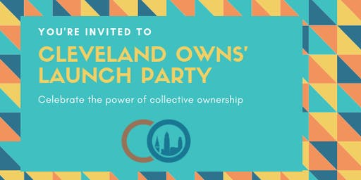 Cleveland Owns' Launch Party