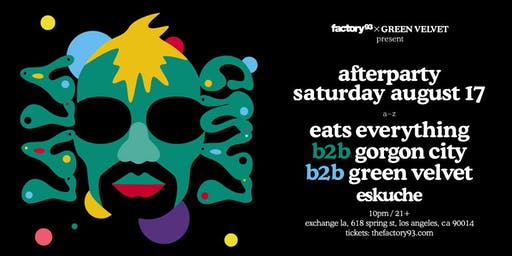 La La Land Afterparty with Eats Everything b2b Gorgon City b2b Green Velvet