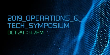 4th Annual Operations & Technology Symposium tickets