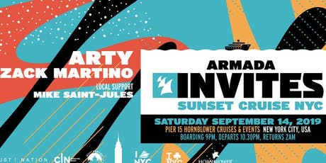 ARMADA Invites Sunset Cruise NYC: ARTY, Zack Martino BOAT PARTY CRUISE  NEW YORK CITY VIEWS ,Cocktails & Music  tickets