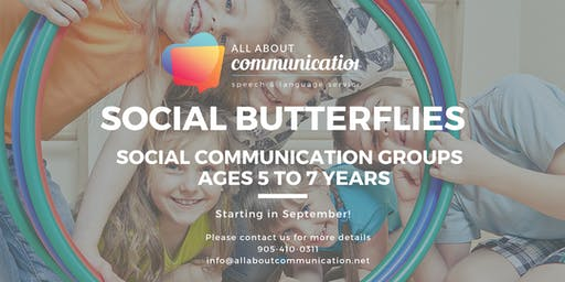Social Butterflies: Social Communication Group for Age 5 to 7 year olds