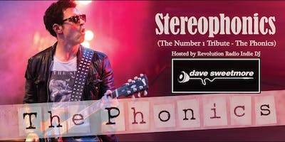 Stereophonics - The Number 1 Tribute The Phonics & Dave Sweetmore