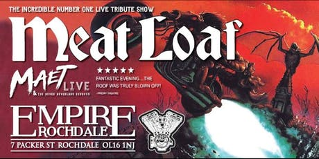 Meat Loaf - Number 1 Tribute Show Maet Live tickets