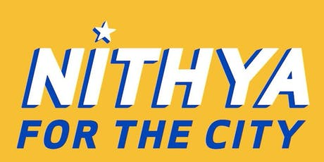 Nithya for the City: Campaign Launch Party tickets