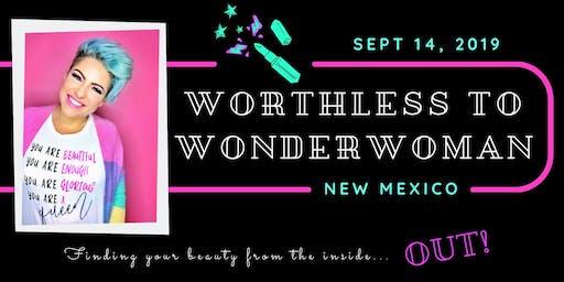 Worthless to Wonderwoman
