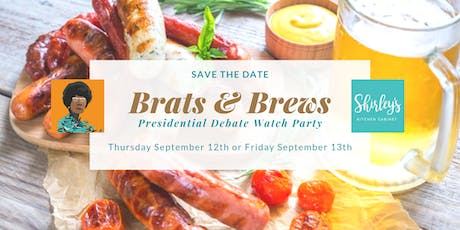 SAVE THE DATE - Brats & Brews, Presidential Debate Watch Party tickets