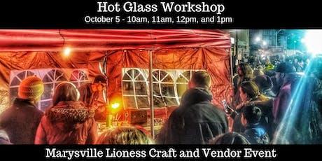Hot Glass Workshop tickets