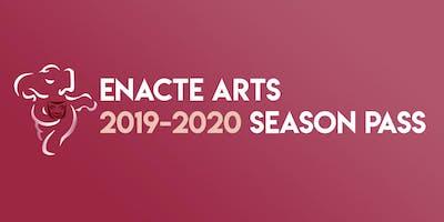 EnActe 2019-2020 SEASON PASS