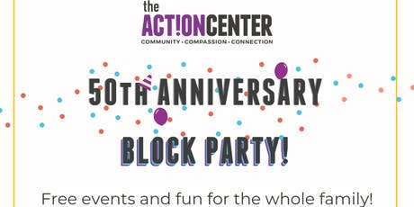 The Action Center's 50th Anniversary Block Party - Ribbon Cutting tickets