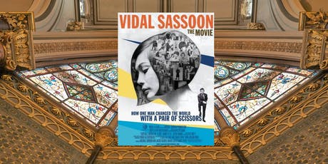 Vidal Sassoon: The Movie - Middle Street Film Night tickets