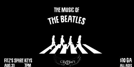 The Music of The Beatles: Live Band Tribute @ Fitz's Spare Keys tickets